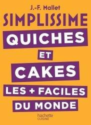 Dernières parutions sur Quiches et tartes salées, Quiches et cakes les + faciles du monde