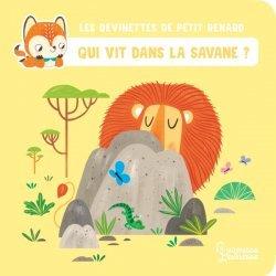 Dernières parutions sur Vie des animaux, Qui vit dans la savane ?