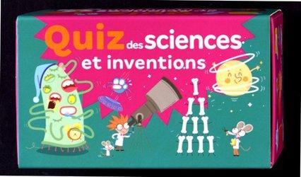 Dernières parutions sur Expériences scientifiques - Inventions et découvertes, Quiz des sciences et inventions
