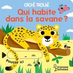 Dernières parutions sur Pour les tout-petits, Qui habite dans la savane ?