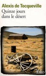 Dernières parutions dans Folio. Voyage, Quinze jours dans le désert