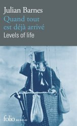 Dernières parutions dans Folio bilingue, Quand Tout Est Déjà Arrivé / Levels of Life