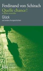 Dernières parutions sur Livres bilingues, Quelle chance ! et autres nouvelles / Glück und andere Kurzgeschichten