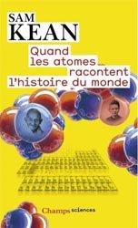 Souvent acheté avec Pharmacologie médicale, le Quand les atomes racontent l'histoire du monde