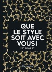 Dernières parutions sur Généralités, Que le style soit avec vous !