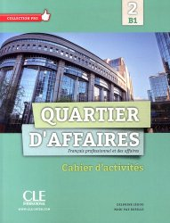Dernières parutions sur Français spécialisé, Quartier d'affaires 2 B1