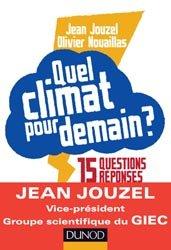 Souvent acheté avec Voyage à travers les climats de la Terre, le Quel climat pour demain ?