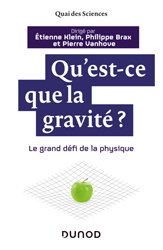 Dernières parutions sur Physique fondamentale, Qu'est-ce que la gravité ?