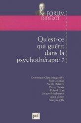 Dernières parutions dans Forum Diderot, Qu'est-ce qui guérit dans la psychothérapie ?