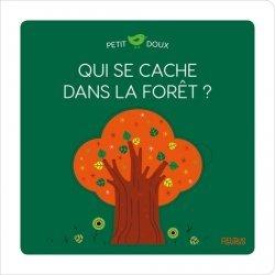 Dernières parutions sur Pour les tout-petits, Qui se cache dans la forêt ?