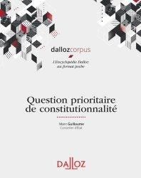 Dernières parutions sur Constitution, Question prioritaire de constitutionnalité. Edition 2019