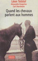 Dernières parutions dans Cheval Chevaux, Quand les chevaux parlent aux hommes
