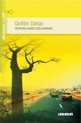 Dernières parutions dans Mondes en VF, Quitter Dakar - Livre + mp3