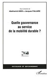 Dernières parutions dans Sociologie et environnement, Quelle gouvernance au service de la mobilité durable ?