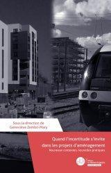 Dernières parutions sur Urbanisme, Quand l'incertitude s'invite dans les projets d'aménagement