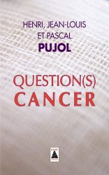 Dernières parutions dans Babel, Question(s) cancer