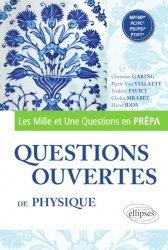 Dernières parutions sur Physique pour la prépa, Questions ouvertes de Physique