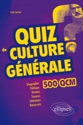 Dernières parutions sur Culture générale, Quiz de culture générale