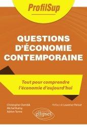 Dernières parutions dans ProfilSup, Questions d'économie contemporaine