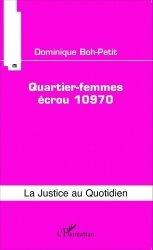 Dernières parutions dans La justice au quotidien, Quartier-femmes écrou 10970