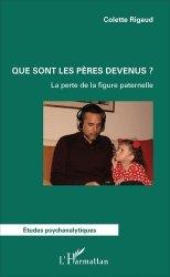 Dernières parutions dans Etudes psychanalytiques, Que sont les pères devenus ? La perte de la figure paternelle