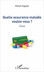 Souvent acheté avec Atlas de poche de nutrition, le Quelle assurance maladie voulez-vous
