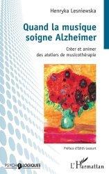 Dernières parutions dans Psycho-Logiques, Quand la musique soigne Alzheimer