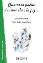Dernières parutions dans Comprendre les personnes, Quand la poésie s'invite chez la psy
