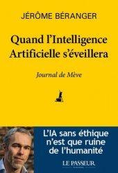 Dernières parutions sur Intelligence artificielle, Quand l'intelligence artificielle s'éveillera
