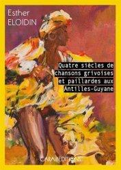 Dernières parutions sur Art populaire, Quatre siècles de chansons grivoises et paillardes aux Antilles-Guyane
