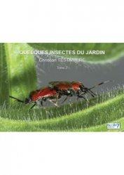 Dernières parutions sur Entomologie, Quelques insectes du jardin