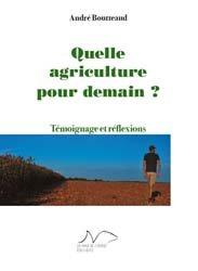 Souvent acheté avec Les mondes de l'agroécologie, le Quelle agriculture pour demain ?