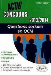 Dernières parutions dans Actu' Concours, Questions sociales en QCM. Edition 2013-2014