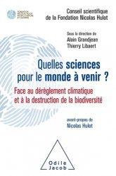Dernières parutions sur Écologie - Environnement, Quelles sciences pour le monde à venir