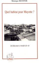 Dernières parutions dans Villes et entreprises, Quel habitat pour Mayotte ? Architecture et mode de vie