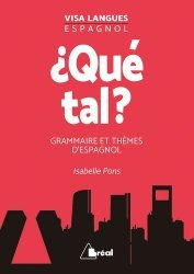 Dernières parutions sur Grammaire-Conjugaison-Orthographe, Qué tal - Grammaire et thèmes d'espagnol