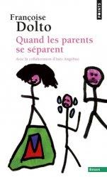 Dernières parutions dans Points Essais, Quand les parents se séparent