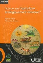 Dernières parutions dans Matière à débattre & décider, Qu'est ce que l'agriculture écologiquement intensive ?