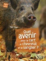 Dernières parutions dans Carnet de sciences, Quel avenir pour le cerf, le chevreuil et le sanglier ?