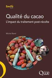 Dernières parutions sur Industrie des fruits et légumes, Qualité du cacao