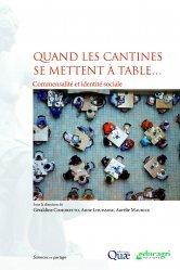 Dernières parutions dans Sciences en partage, Quand les cantines se mettent à table... Commensalité et identité sociale