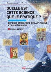 Dernières parutions dans Grenoble Sciences, Quelle est cette science que je pratique ?
