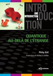 Souvent acheté avec Introduction au calcul des variations, le Quantique : au-delà de l'étrange