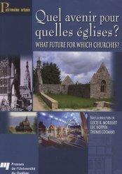 Dernières parutions dans Patrimoine urbain, Quel avenir pour quelles églises ? What future for Which Churches ?