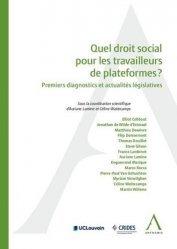 Dernières parutions sur Droit du travail et de l'emploi, Quel droit social pour les travailleurs de plateformes ? Premiers diagnostics et actualités législatives