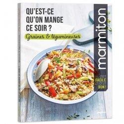 Dernières parutions sur Légumes et champignons, Qu'est ce qu'on mange ce soir ? Graines et légumineuses