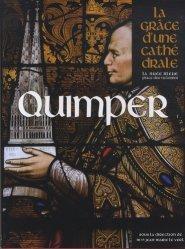 Dernières parutions dans La grâce d'une cathédrale, Quimper. La grâce d'une cathédrale