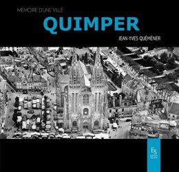 Dernières parutions dans Mémoire d'une ville, Quimper