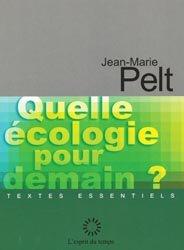Dernières parutions dans Textes essentiels, Quelle écologie pour demain ?