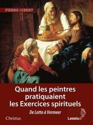 Dernières parutions sur Art sacré, Quand les peintres pratiquaient les exercices spirituels